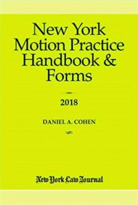 New York Motion Practice Handbook & Forms 2018